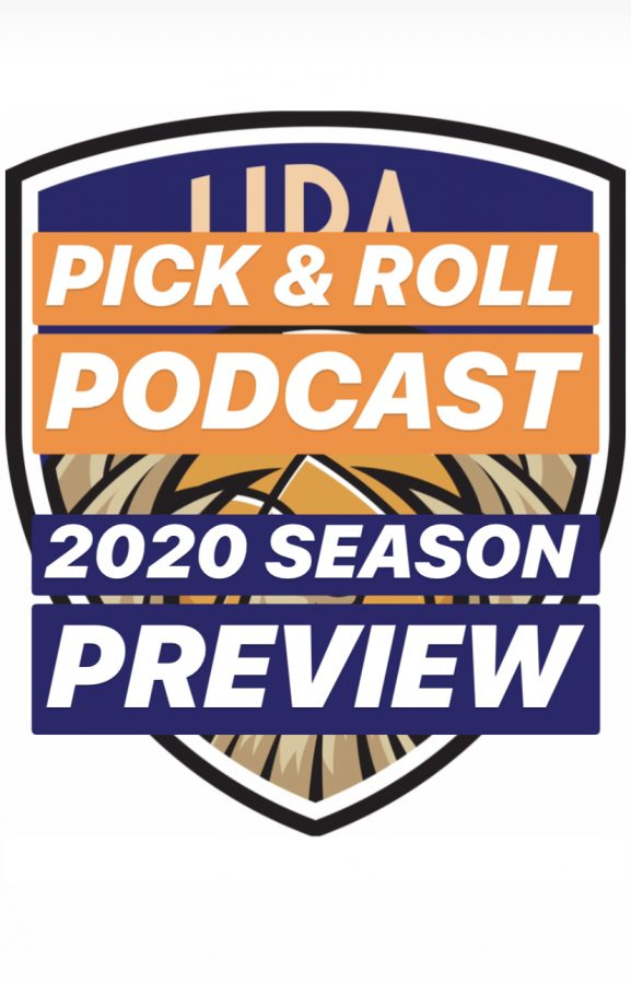 Pick & Roll Podcast: 2020 Season Preview