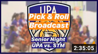 UPA vs Saint Thomas More | Boys Varsity Basketball Senior Night | Aquila Live Broadcast